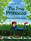 The Frog Princess (Frog Princess)