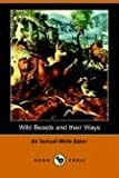 img - for Wild Beasts and Their Ways book / textbook / text book