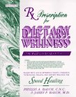 Rx Prescription for Dietary Wellness: The Wellness Book of the 90's (0942023021) by James F. Balch