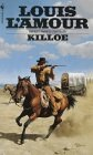 Killoe (0553208624) by Louis L'Amour