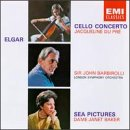Elgar: Cello Concerto, Sea Pictures - Jacqueline Du Pre