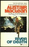 River of Death, ALISTAIR MACLEAN