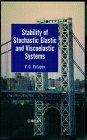 img - for Stability of Stochastic Elastic and Viscoelastic Systems book / textbook / text book