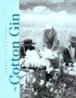The Cotton Gin (Great Inventions (Benchmark Books))