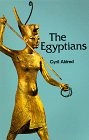 The Egyptians (Ancient Peoples and Places Series) (0500273456) by Aldred, Cyril