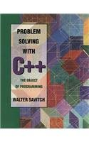 Problem Solving With C : The Object of Programming