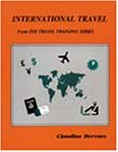 International Travel (From the Travel Training) (0933143575) by Claudine Dervaes