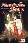 Anatolia Story 02. Egmont Manga & Anime EMA (3770461223) by Chie Shinohara