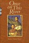 img - for Once on This River book / textbook / text book