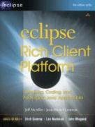 Eclipse Rich Client Platform: Designing, Coding, and Packaging Java(TM) Applications