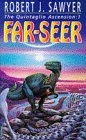 Far Seer (0340618027) by Sawyer, Robert J.