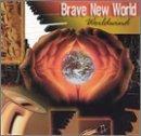 Worldwind by Brave New World (1999-07-30)
