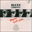 Damn Let's Jam : Blues Company