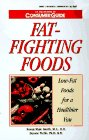 img - for Fat-Fighting Foods: Low-Fat Foods for a Healthier You book / textbook / text book