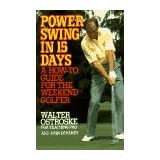 Power swing in 15 days ~ Walter Ostroske
