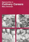 Opportunities in Culinary Careers, Donovan, Mary Deirdre