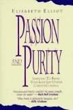 Passion and Purity (080075137X) by Elliot, Elisabeth