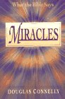 Miracles: What the Bible Says