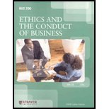 Bus 290 Business Ethics BUS290 Ethics and the Conduct of Business