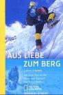 echange, troc Cathy O'Dowd - Aus Liebe zum Berg (Livre en allemand)