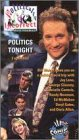 Politically Incorrect: Politics Tonight [VHS]