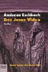 Das Jesus Video  - Andreas Eschenbach
