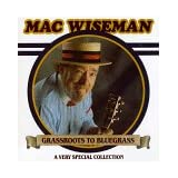 Grassroots to Bluegrass (Audio Cassette)by Mac Wiseman