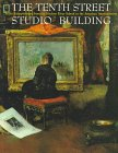 img - for The Tenth Street Studio Building: Artist-Entrepreneurs from the Hudson River School to the American Impressionists book / textbook / text book