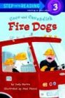 Coco and Cavendish: Fire Dogs (Step into Reading) (0375822380) by Judy Sierra