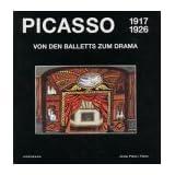 """Picasso, von den Balletts zum Drama (1917-1926)von """"Pablo Picasso"""""""
