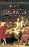 Trial and Death of Socrates (0486270661) by Plato