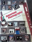 American Photography: A Critical History 1945 to Present (0810918145) by Jonathan Green