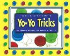 Yo-Yo Tricks (Games Around the World) (0756501938) by Klingel, Cynthia F.
