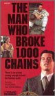 Man Who Broke 1000 Chains,