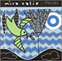 Calix, Mira - Prickle [CD Maxi-Single]