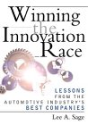 Winning the Innovation Race: Lessons from the Automotive Industry's Best Companies