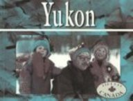 Yukon: Revised (Hello Canada)