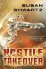 Hostile Takeover (0765304619) by Shwartz, Susan