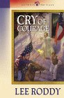 Cry of Courage (Between Two Flags Series #1) (076422025X) by Roddy, Lee