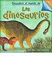 Descubre el mundo de los dinosaurios / Discover the World of Dinosaurs (Spanish Edition) (9500202247) by Allen, Judy