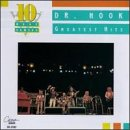 DR. HOOK - Dr. Hook - Greatest Hits [Cema] - Zortam Music