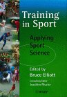 Training in sport : applying sport science