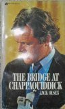 img - for The Bridge At Chappaquiddick book / textbook / text book