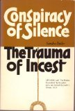 Sandra Butler Conspiracy of Silence: Trauma of Incest: The Trauma of Incest