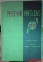Personal problems: Psychology applied to everyday living;