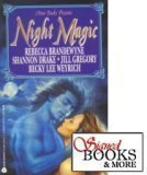 Avon Books Presents: Night Magic (0380768127) by Brandewyne, Rebecca