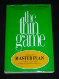 img - for The Thin Game book / textbook / text book