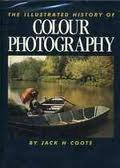 The Illustrated History of Colour Photography