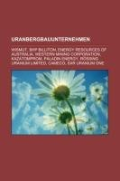 uranbergbauunternehmen-wismut-bhp-billiton-energy-resources-of-australia-western-mining-corporation-