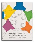 Making Classroom Assessment Work (Second Edition)
